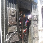 <p>Eva Peron died on July 10, 2003 & people still leave her fresh flowers each day.</p>